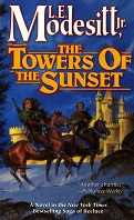 The Towers of the Sunset by L.E. Modesitt, Jr